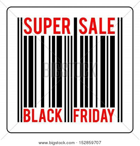 black friday sale concept vector bar-code with text super sale black friday isolated illustration