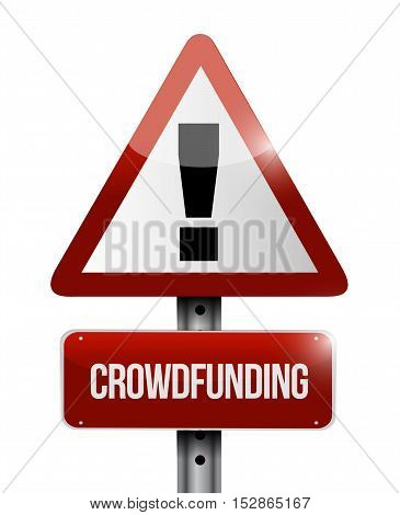 Crowdfunding Warning Sign Concept