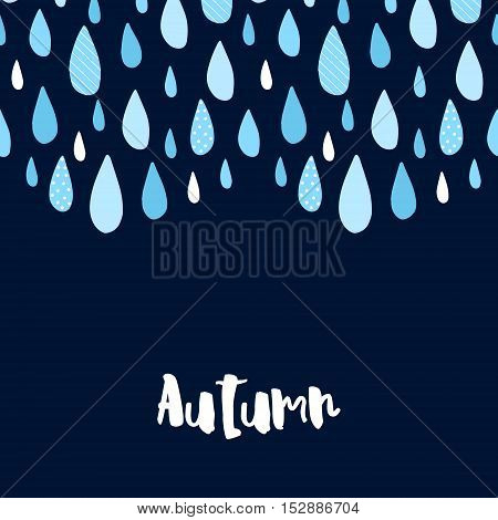 Autumn card with blue raindrops. Vector background.