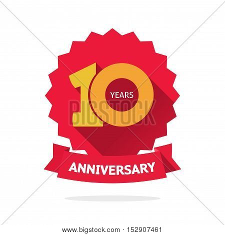 Ten year anniversary vector label, 10 years birthday sticker isolated on white background