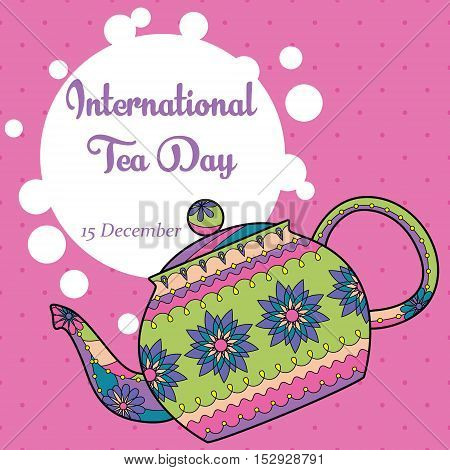 Vector international tea day background with colorful teapot