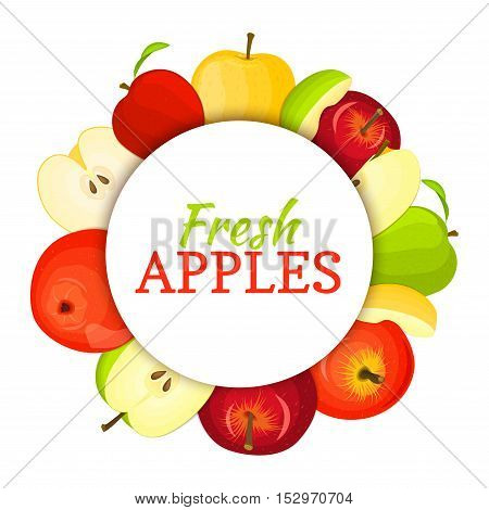 Round colored frame composed of different appels fruit. Vector card illustration. Circle apple frame. Yellow, red and green apple fresh fruits appetizing looking for packaging design of healthy food