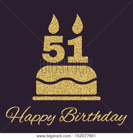 The birthday cake with candles in the form of number 51 icon. Birthday symbol. Gold sparkles and glitter Vector illustration