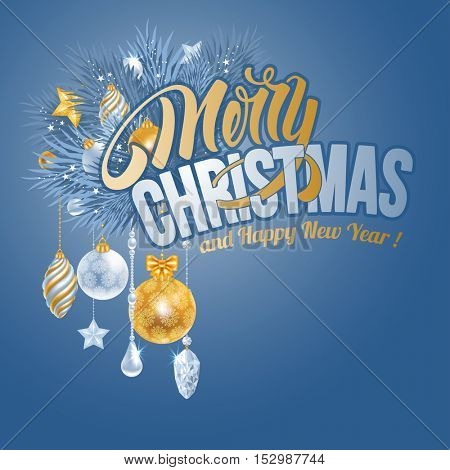 Christmas greeting card with frozen spruce branches and different christmas decorations. Calligraphic lettering Merry Christmas and Happy New Year on blue background. Vector illustration.