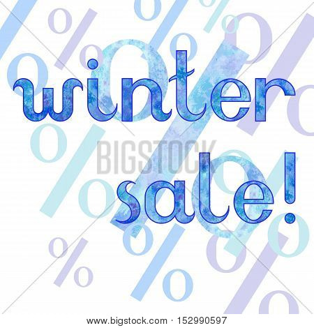 Vector hand drawn watercolor frozen ice inscription Winter Sale with sale percents on the white square background