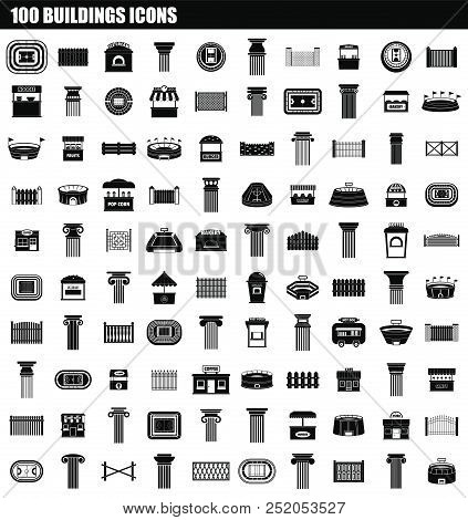 100 Buildings Icon Set. Simple Set Of 100 Buildings Vector Icons For Web Design Isolated On White Ba