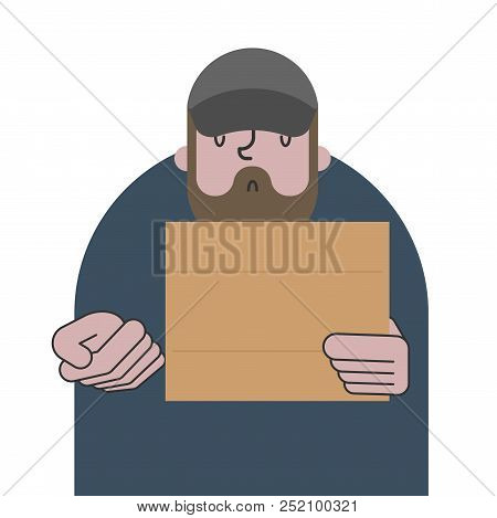 Homeless and cardboard. Beggars and blank plate, Poor. bum hobo Vector illustration poster