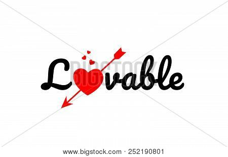 Lovable Word Text With Red Broken Heart With Arrow Concept, Suitable For Logo Or Typography Design
