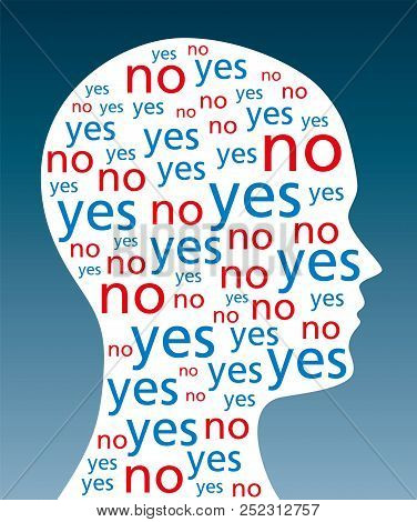 The Words Yes And No Written In A Silhouette Of A Head. A Symbol For Indecision And Decision Weaknes