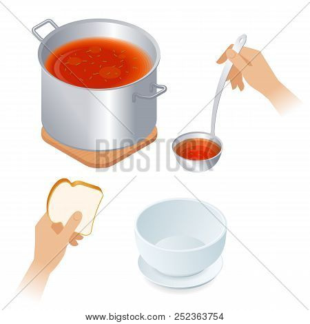 Flat Isometric Illustration Of Saucepan With Tomato Soup, Hands With Piece Of Bread And Ladle, Empty