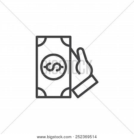 Hand Hold Dollar Money Outline Icon. Linear Style Sign For Mobile Concept And Web Design. Cash Money