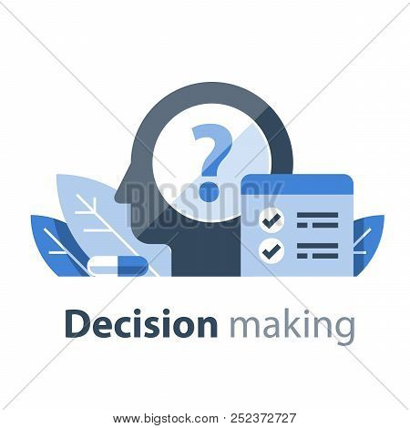 Decision Making, Cognitive Test, Intelligence Quotient, Self Assessment, Psychotherapy Or Psychiatry