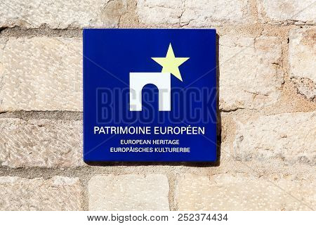 Cluny, France - March 2, 2017: European Heritage Label On A Wall. The European Heritage Label Is A R