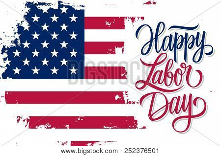 Usa Labor Day Celebrate Banner With United States National Flag Brush Stroke Background And Hand Let