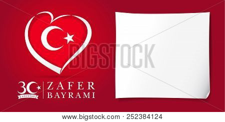 Zafer Bayrami 30 Agustos With Flag In Heart, Victory Day Turkey Red Poster. Translation: August 30 C