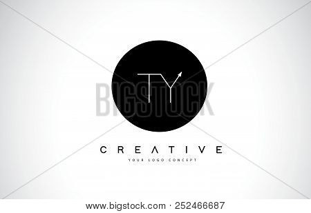 Ty T Y Logo Design With Black And White Creative Icon Text Letter Vector.