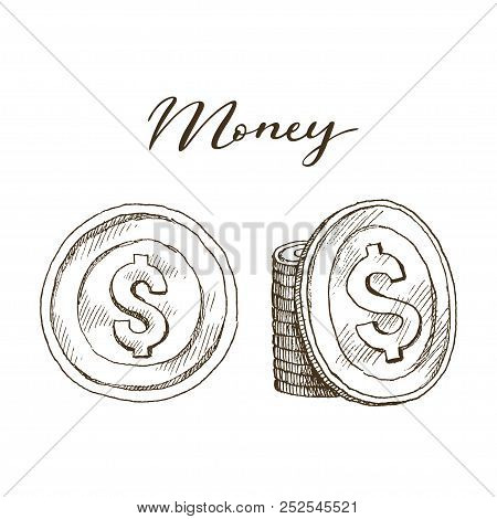 Doodle Icons Of Coins On The Isolated White Background. Money Dollar. Symbols Of Currencies In Hand