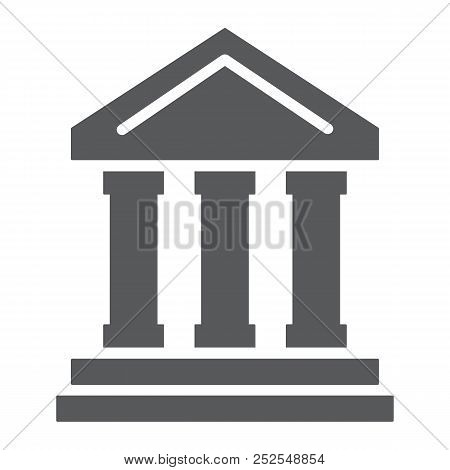Bank Building Glyph Icon, Finance And Banking, Bank Sign, Vector Graphics, A Solid Pattern On A Whit