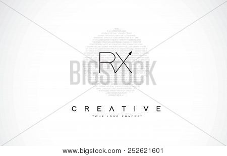 Rx R X Logo Design With Black And White Creative Icon Text Letter Vector.