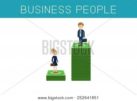 Gender Gap And Inequality In Salary,pay Vector Concept. Businessman And Businesswoman On Piles Of Ca