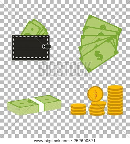 Set Moneydollars And Coins On Transparent Background. Set Moneydollars And Coins Sign. Moneydollars
