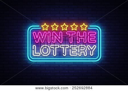 Win The Lottery Neon Text Vector Design Template. Lotto Symbols Neon Logo, Light Banner Design Eleme