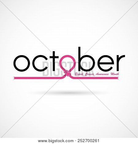 Breast Cancer October Awareness Month Typographical Campaign Background.women Health Vector Design.b