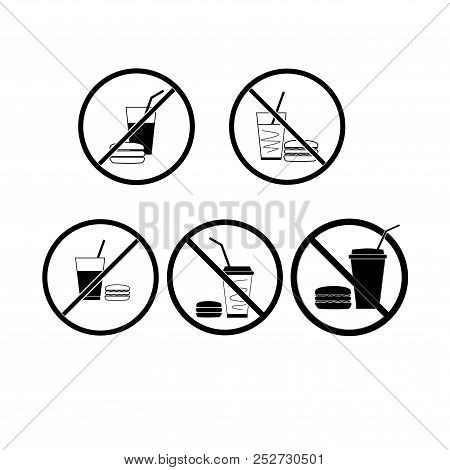 No Food And Drink Set. Silhouette Hamburger In Black Circle. Sign No Meal On White Background. Label