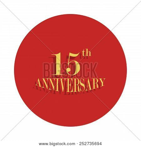 15 Anniversary Sign. Element Of Anniversary Sign. Premium Quality Graphic Design Icon In Badge Style