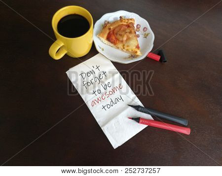 Motivational quotes on to be awesome, written on napkin paper