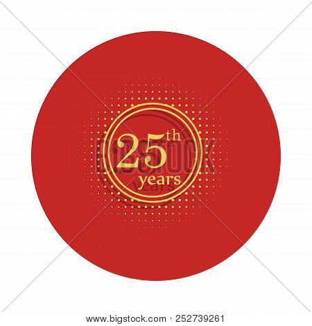 25 Years Anniversary Sign. Element Of Anniversary Sign. Premium Quality Graphic Design Icon In Badge