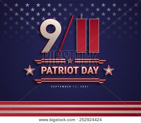 Patriot Day Usa September 11, 2001, The United States National Remembrance Day Patriotic Background