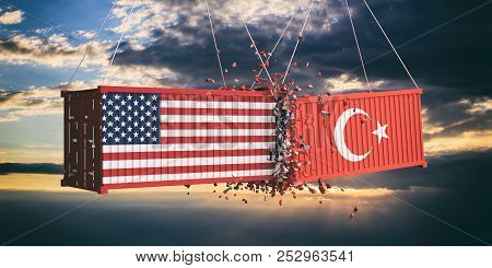 Usa And Turkey Trade War Concept. Us Of America And Turkish Flags Crashed Containers On Sky At Sunse