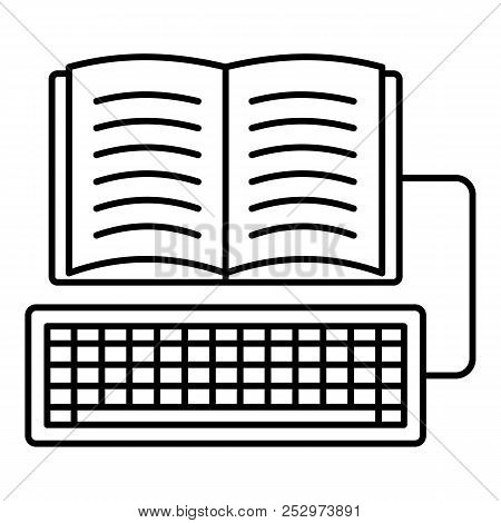 Book Keyboard Writing Icon. Outline Illustration Of Book Keyboard Writing Icon For Web Design Isolat