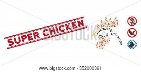 Rubber Red Stamp Seal With Super Chicken Caption Between Double Parallel Lines, And Mosaic Cock Head