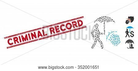Rubber Red Stamp Watermark With Criminal Record Text Inside Double Parallel Lines, And Mosaic Crime