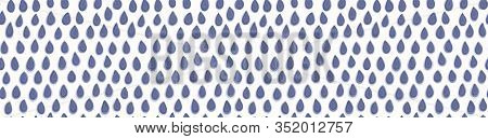 Watercolor Vector Rain Droplet Banner Texture On White Background. Hand Drawn Wonky Organic Falling