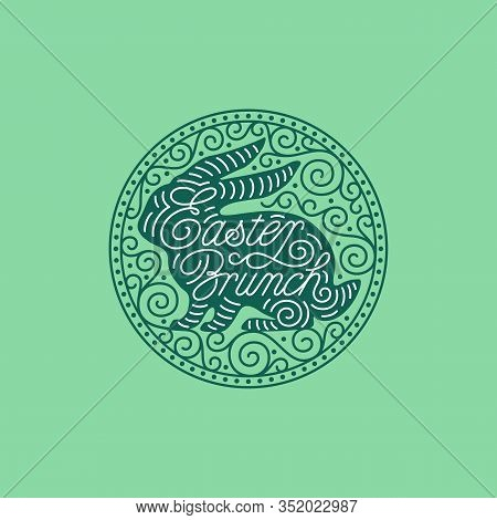 Easter Brunch Lettering With Bunny Silhouette And Round Ornate Frame. Vector Illustration.