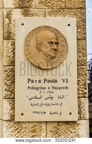Nazareth, Israel January 26, 2020; Plaque Commemorating The Pilgrimage Of Pope Paul Vi In The Basili