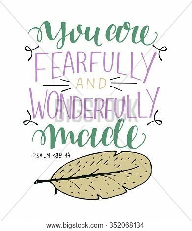Hand Lettering With Bible Verse I Praise You, Fearfully And Wonderfully Made.