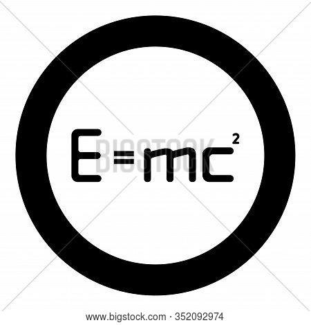 E Mc Squared Energy Formula Physical Law E Mc Sign E Equal Mc 2 Education Concept Theory Of Relativi