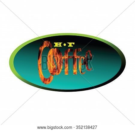 Hot Coffee Logo. Embossed Vector With Yellow Letters Simple Modest Fire Burning Isolated On A Beauti