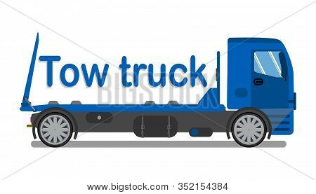 Car Towing Company Logo, Signboard Flat Template. Tow Truck Stylized Typography. Cartoon Evacuator,