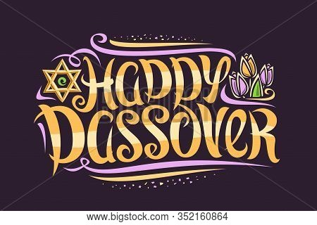 Vector Greeting Card For Jewish Passover, Decorative Flyer With Curly Calligraphic Font, Swirls And