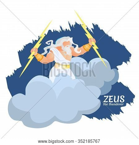 Zeus Greek Ancient God Of Thunder And Lightning Stand On Huge Cloud With Lighting Bolts. Myth Greece