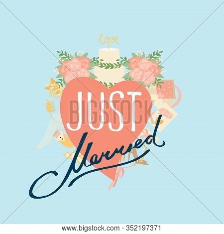Just Married Wedding Heart, Decorative Lettering And Pink Flowers, Wedding Cake, Ribbon Card Cartoon