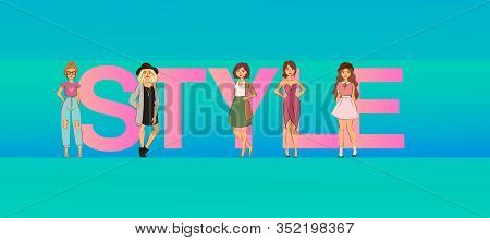 Fashion Girls On Big Style Letters Vector Illustration Blue Banner Or Poster. Style For Beautiful La