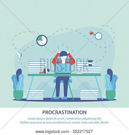 Flat Banner Is Written Procrastination At Work. Man Workplace Took His Head, Seeing Many Unfinished