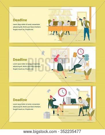 Deadline Approaching Web Banners Templates Set. Bad Job Organization, Ineffective Project Management
