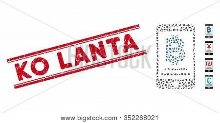 Grunge Red Stamp Seal With Ko Lanta Text Inside Double Parallel Lines, And Mosaic Baht Mobile Paymen
